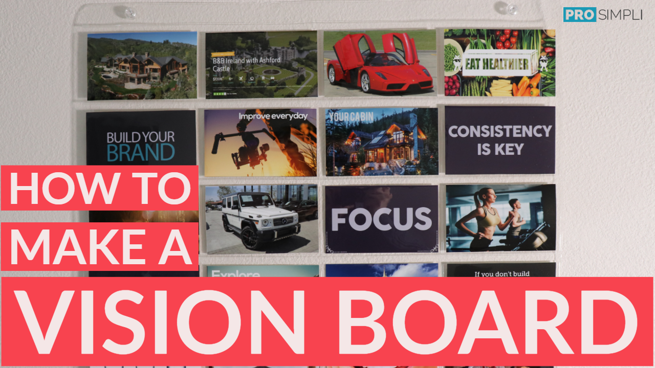 How to make a vision board with ProSimpli